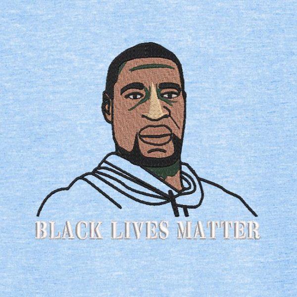 Motif de broderie machine black lives matter.George Floyd. Machine embroidery design black lives matter.George Floyd.